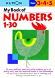 My Book Of Numbers 1-30 (Kumon Workbooks)