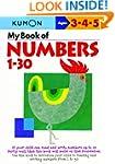 My Book Of Numbers 1-30 (Kumon Workbo...