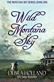 img - for Wild Montana Sky (The Montana Sky Series) book / textbook / text book