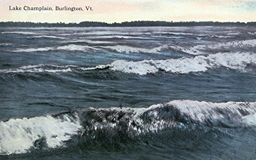 Burlington, Vermont - View of a Wavy Lake Champlain (12x18 SIGNED Print Master Art Print w/ Certificate of Authenticity - Wall Decor Travel Poster)