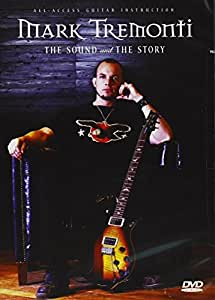 MARK TREMONTI The Sound and The Story (DVD) FRET TWELVE