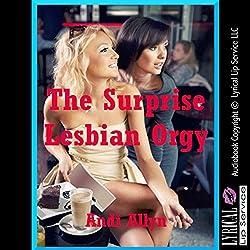 The Surprise Lesbian Orgy