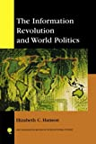 img - for The Information Revolution and World Politics (New Millennium Books in International Studies) book / textbook / text book