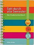 Satt durch alle Semester: Das Studentenkochbuch (Geschenkbücher mit Pfiff)