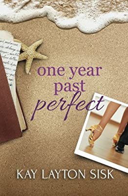 One Year Past Perfect