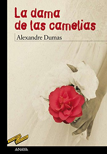 La dama de las camelias (Clásicos - Tus Libros-Selección nº 61) (Spanish Edition)