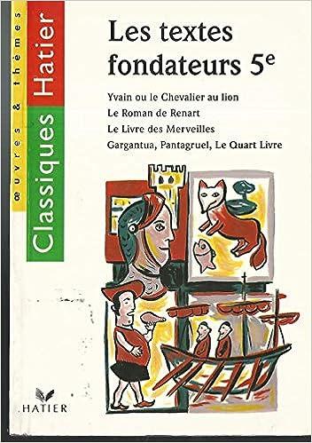 Amazon Fr Les Textes Fondateurs 5eme Yvain Ou Le