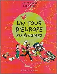 """Afficher """"Un tour d'Europe en énigmes"""""""