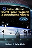 Insiders Reveal Secret Space Programs