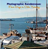 Photographic Rendezvous: Four Days in Oslo, Norway, Mike Eisner, 1435704746