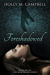 Foreshadowed by Holly M. Campbell ebook deal