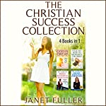 The Christian Success Collection: 4 Titles in 1 | Janet Fuller