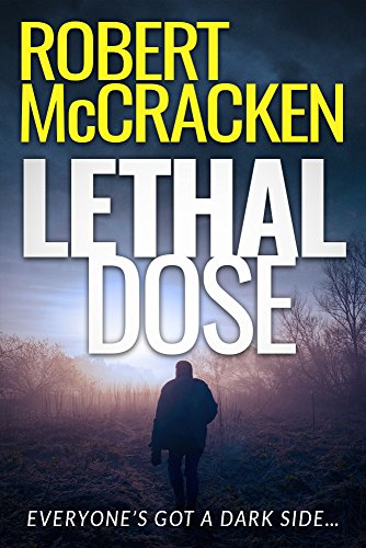 Lethal Dose (The Lethal Thriller Series Book 1)