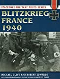 Blitzkrieg France 1940 (Stackpole Military Photo Series)