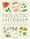 Holistic Herbal, David Hoffmann and Hoffmann David, 0007145411