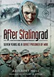 img - for After Stalingrad: Seven Years as a Soviet Prisoner of War book / textbook / text book