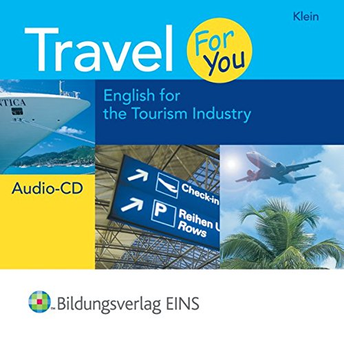 Travel For You - English for the Tourism Industry: Audio-CD