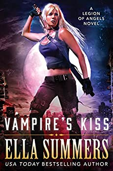 Vampires Kiss Legion Angels Book ebook