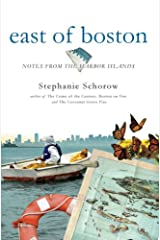 East of Boston:: Notes from the Harbor Islands Paperback