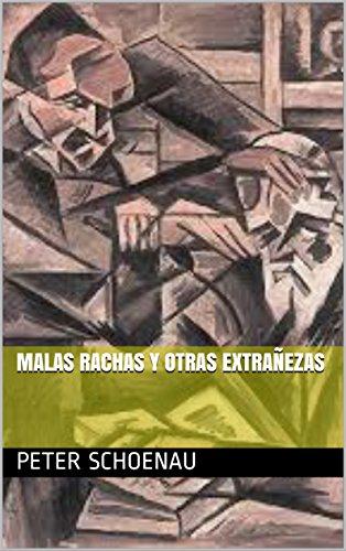 Malas rachas y otras extrañezas (Spanish Edition)