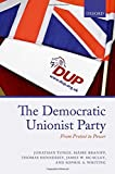 img - for The Democratic Unionist Party: From Protest to Power book / textbook / text book