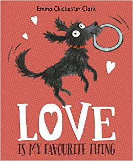 Love Is My Favourite Thing A Plumdog Story Amazoncouk Emma