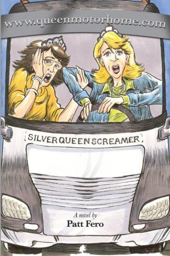 www.queenmotorhome.com -  Patt Fero, Paperback