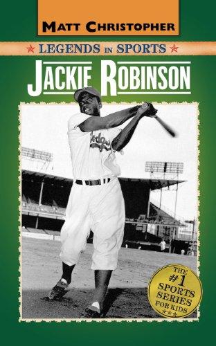 Jackie Robinson: Legends in Sports (Matt Christopher Legends in Sports)