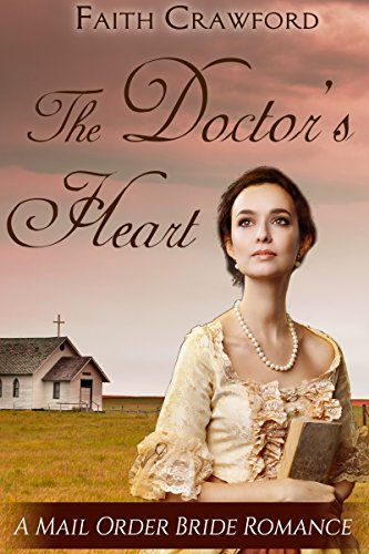 The Doctor's Heart by [Crawford, Faith]