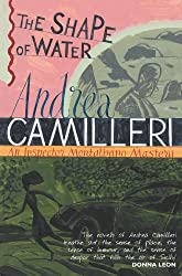The Shape of Water: The Inspector Montalbano Mysteries - Book 1