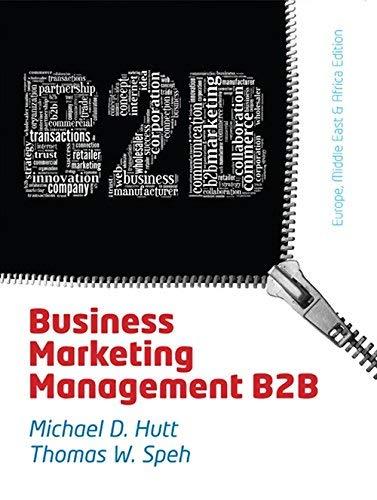 Download Business Marketing Management: B2B, EMEA Adaptation by Speh, Thomas W., Hutt, Michael D. (2013) Paperback PDF