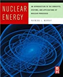 img - for R.L. Murray's Nuclear Energy, Sixth Edition(Nuclear Energy, Sixth Edition: An Introduction to the Concepts, SystemsandApplicationsofNuclearProcesses[Hardcover])(2008) book / textbook / text book