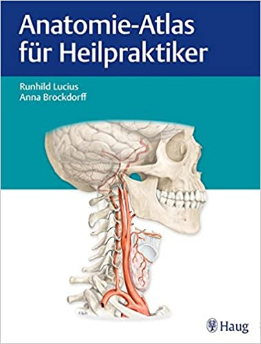 Anatomie-Atlas für Heilpraktiker: Amazon.de: Runhild Lucius, Anna ...