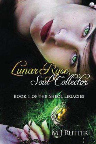 Lunar Ryce, Soul Collector. (The Sheol Legacies Book 1)