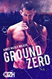 Ground Zero (Zero Hour Book One)
