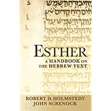 Esther: A Handbook on the Hebrew Text (Baylor Handbook on the Hebrew Bible)