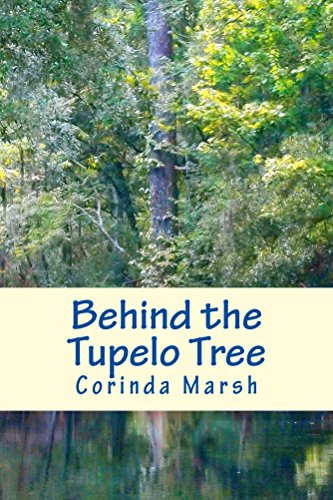 Behind the Tupelo Tree: Secrets of the South Vols. I and II