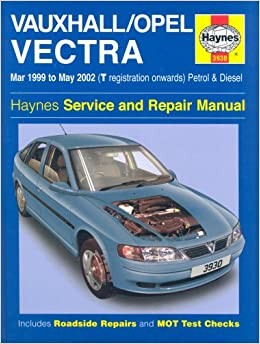 Vauxhallopel vectra service and repair manual march 1999 to may vauxhallopel vectra service and repair manual march 1999 to may 2002 haynes service and repair manuals peter gill a k legg 9781859609309 fandeluxe Choice Image