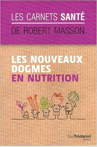 Téléchargement gratuit d  ebook d  ordinateur pdf Les nouveaux dogmes en  nutrition CHM 2813205540   Sites para downloads de ebooks! dbc82ba47aa1