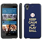 Keep Calm and Play Ball - San Diego - Mobiflare HTC 626 626s Slim Guard Armor Black Phone Case