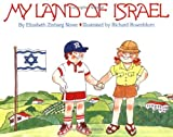 img - for My Land of Israel by Elizabeth Z. Nover (1987-05-01) book / textbook / text book