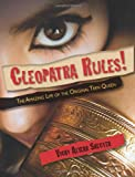 Cleopatra Rules!, Vicky Alvear Shecter, 1590787188