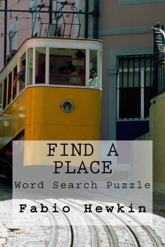 Find A Place Word Search Puzzle : Famous City and Country themed Words with solutions:50 Puzzles (1000+ words): Word Search Puzzle
