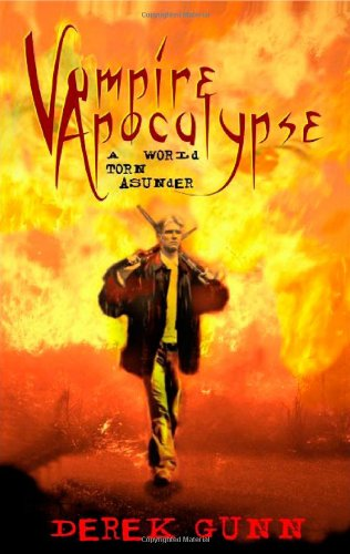 Vampire Apocalypse: A World Torn Asunder Front Cover