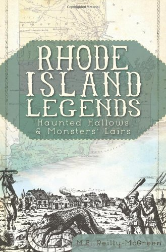 Rhode Island Legends:: Haunted Hallows & Monsters' Lairs pdf