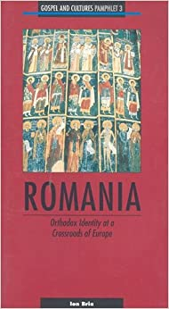 Book Romania: Orthodox Identity at a Crossroads of Europe-Pamphlet #3 (Gospel and Cultures Pamphlet)