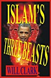 Islam's Three Beasts