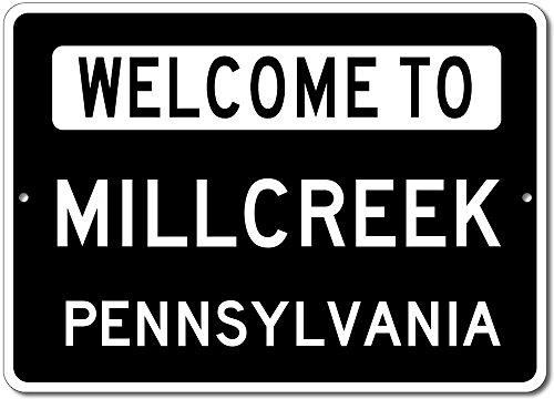 Welcome to MILLCREEK, PENNSYLVANIA - City State Custom Rectangular Aluminum Sign - Black - - Millcreek Pennsylvania