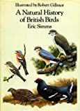 The Natural History of Birds, Eric Simms, 0460044699