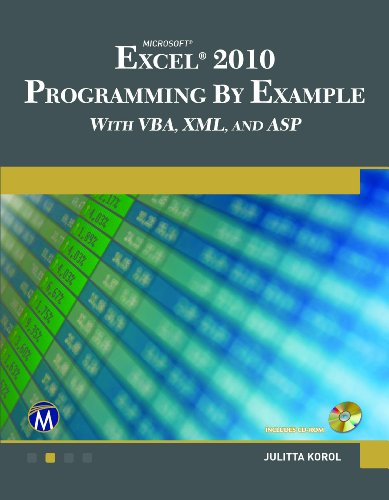 Microsoft  EXCEL 2010 Programming By Example with VBA, XML, and ASP Pdf